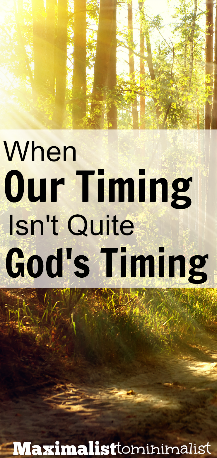 Plans and goals are awesome things. But sometimes we can plan all we want and it's not what God had in mind for us. Sometimes God's timing is just not quite our timing.